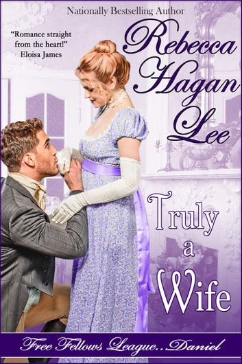 Truly a Wife ebook by Rebecca Hagan Lee