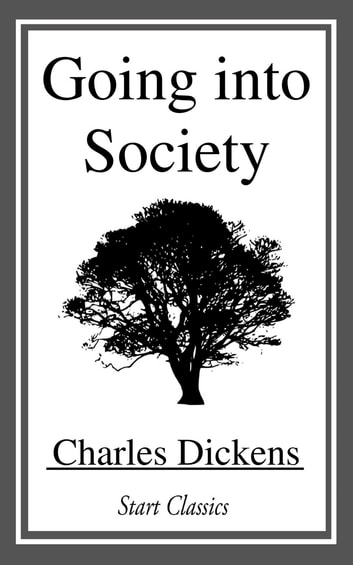 Going into Society ebook by Charles Dickens