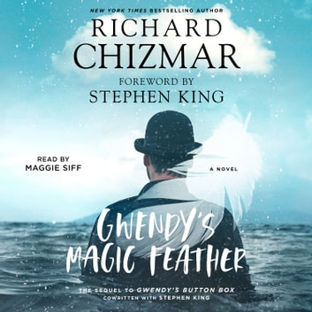 Gwendy's Magic Feather audiobook by Richard Chizmar