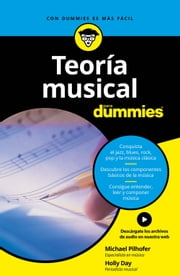 Teoría musical para Dummies ebook by Michael Pilhofer, Holly Day, Pilar Recuero Gil