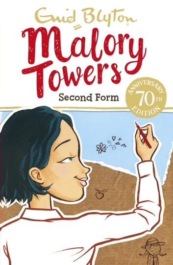 Malory Towers: Second Form - Book 2 ebook by Enid Blyton