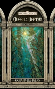 Queen of the Depths - Forgotten Realms ebook by Richard Lee Byers