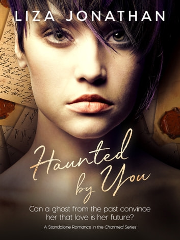 Haunted by You ebook by Liza Jonathan