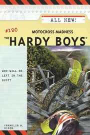 Motocross Madness ebook by Franklin W. Dixon