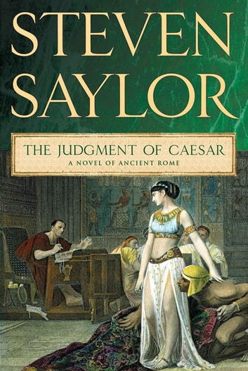 The Judgment of Caesar - A Novel of Ancient Rome ebook by Steven Saylor
