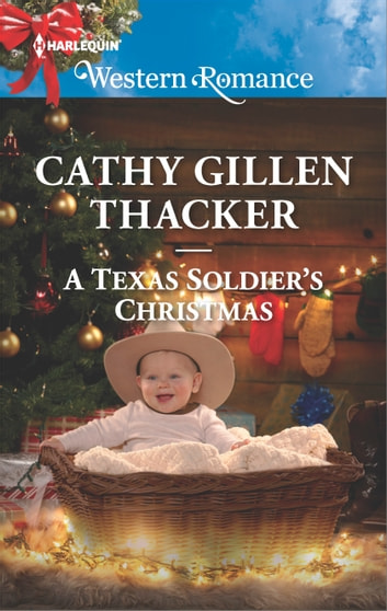 A Texas Soldier's Christmas ebook by Cathy Gillen Thacker