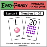 Portuguese Lesson 1: Numbers 1 to 20 ebook by Jacinto Cacella Torres