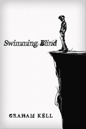 Swimming Blind ebook by Graham Kell