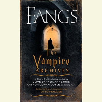 Fangs - The Vampire Archives, Volume 2 audiobook by
