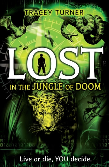 Lost... In the Jungle of Doom ebook by Tracey Turner