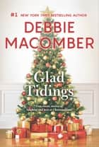 Glad Tidings - An Anthology ebook by Debbie Macomber