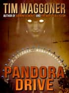Pandora Drive ebook by