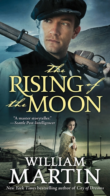 The Rising of the Moon ebook by William Martin
