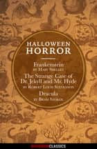 Halloween Horror (Diversion Classics) ebook by Bram Stoker,Mary Shelley,Robert Louis Stevenson