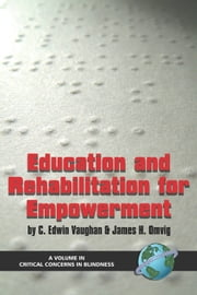 Education and Rehabilitation for Empowerment ebook by