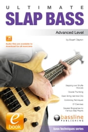 Ultimate Slap Bass: Advanced Level ebook by Stuart Clayton