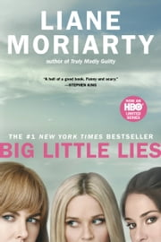 Big Little Lies ebook by Kobo.Web.Store.Products.Fields.ContributorFieldViewModel