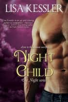 Night Child ebook by Lisa Kessler
