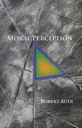Moral Perception ebook by Robert Audi