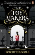 The Toymakers 電子書 by Robert Dinsdale