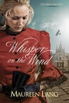 Whisper on the Wind ebook by Maureen Lang