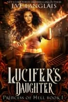 Lucifer's Daughter ebook by