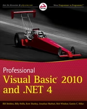 Professional Visual Basic 2010 and .NET 4 ebook by Bill Sheldon,Billy Hollis,Kent Sharkey,Rob Windsor,Jonathan Marbutt,Gastón C. Hillar