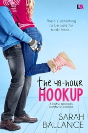 The 48-Hour Hookup ebook by Sarah Ballance