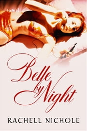 Belle by Night ebook by Rachell Nichole