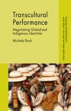 Transcultural Performance ebook by Michele Back