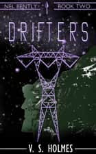Drifters ebook by V. S. Holmes