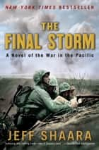 The Final Storm ebook by Jeff Shaara