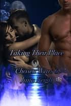 Taking Their Place ebook by Jana Leigh