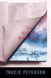 Hope Within, The (Heirs of Montana Book #4) ebook by Tracie Peterson