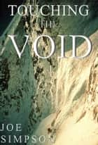 Touching the Void ebook by Joe Simpson