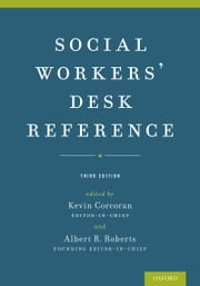 Social Workers Desk Reference ebook by Kevin Corcoran,Albert R. Roberts