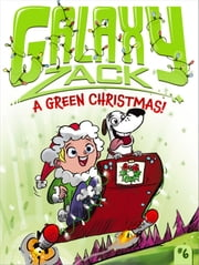 A Green Christmas! ebook by Ray O'Ryan,Colin Jack