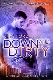 Down and Dirty ebook by Rhys Ford