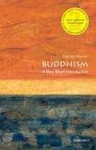 Buddhism: A Very Short Introduction ebook by Damien Keown