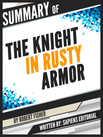 the knight in rusty armor quotes
