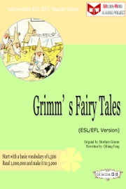 Grimm's Fairy Tales (ESL/EFL Version) ebook by Qiliang Feng