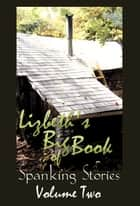 Big Book of Spanking II ebook by Lizbeth Dusseau