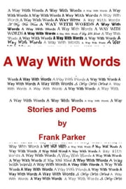 A Way With Words ebook by Frank Parker