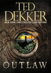 Outlaw ebook by Ted Dekker