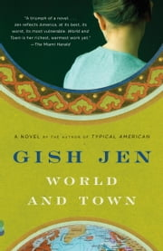 World and Town ebook by Gish Jen