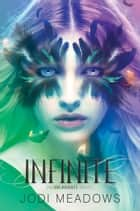 Infinite ebook by Jodi Meadows