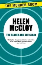 The Slayer and the Slain ebook by Helen McCloy