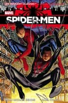 Spider-Men ebook by Brian Michael Bendis,Sara Pichelli