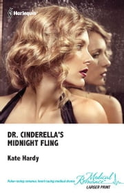 Dr. Cinderella's Midnight Fling ebook by Kate Hardy