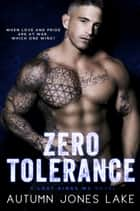Zero Tolerance - A Lost Kings MC Novel ebook by